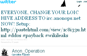 Image - tweet - @Anon_Operations - EVERYONE, CHANGE YOUR LOIC HIVE ADDRESS TO irc.anonops.net NOW! Setup: http://pastehtml.com/view/1c8i33u.html #ddos #payback #wikileaks  
